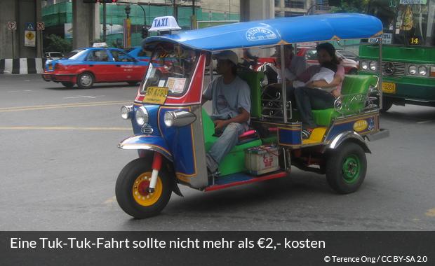 Eine Fahrt mit dem Tuk-Tuk sollte nicht mehr als €2,- kosten